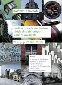 <a href='https://www.researchgate.net/publication/282032286_RAPORT_Z_BADAN_Lodz_w_oczach_studentow_lodzkich_publicznych_uczelni_wyzszych_IV_edycja_2009-2010'>RAPORT Z BADAŃ. Łódź w oczach studentów łódzkich publicznych uczelni wyższych. IV edycja (2009-2010)</a>