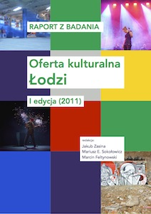 <a href='https://www.researchgate.net/publication/272620860_Raport_z_badania_Oferta_kulturalna_Lodzi_I_edycja_2011'>RAPORT Z BADANIA. Oferta kulturalna Łodzi. I edycja (2011)</a>