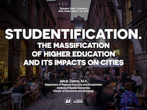 Studentification. The Massification of Higher Education and Its Impacts on Cities