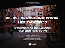 Re-use of post-industrial heritage sites. Experiences of Russian cities from Lodz perspective
