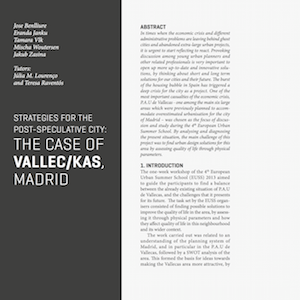 <a href='http://issuu.com/haveasign/docs/euss2013_www/196 '>Strategies for the post speculative city: ThecaseofVallec/kas,Madrid</a>