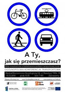 <a href='http://spatium.uni.lodz.pl/?page_id=220'>Ogólnopolska Konferencja Transportowa A Ty, jak się przemieszczasz? Rola mieszkańców w kształtowaniu polityki transportowej Łodzi</a>