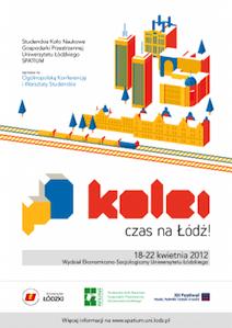<a href='http://spatium.uni.lodz.pl/?page_id=1423'>Ogólnopolska Konferencja iWarsztaty Studenckie pO KOLEI. Czas na Łódź!</a>